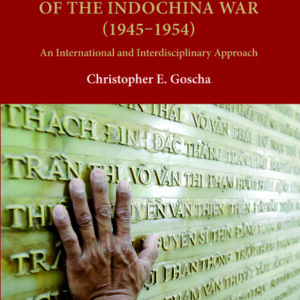 Historical Dictionary of the Indochina War (1945-1954)