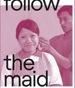 Follow the Maid
