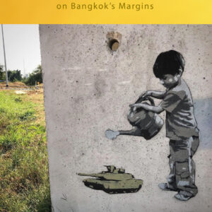 Belittled Citizens: The Cultural Politics of Childhood on Bangkok's Margins